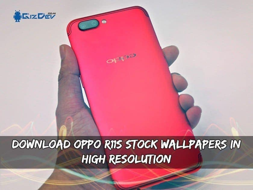 Download OPPO R11S Stock Wallpapers In High Resolution