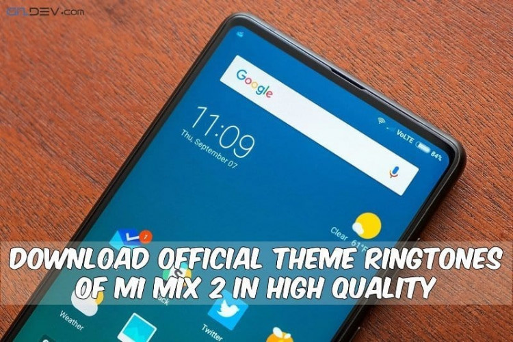 Theme Ringtones Of Mi Mix 2