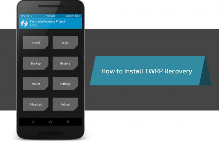 How to Install TWRP Recovery on Android Device