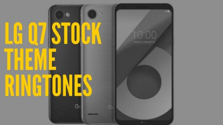 Download LG Q7 Stock Theme Ringtones In High Quality. Follow the post to know more about LG Q7 Specifications