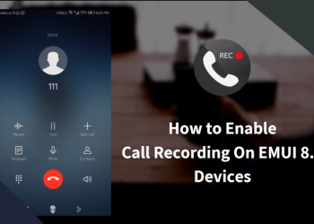 Enable Call Recording EMUI 8.0