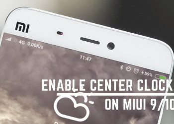 Guide To Enable Center Clock On MIUI 9/10 Xiaomi Devices. Follow the post to Center Clock On Xiaomi devices running on MIUI 9/10.