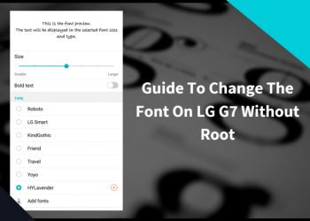 How To Change Font On LG Android Phones