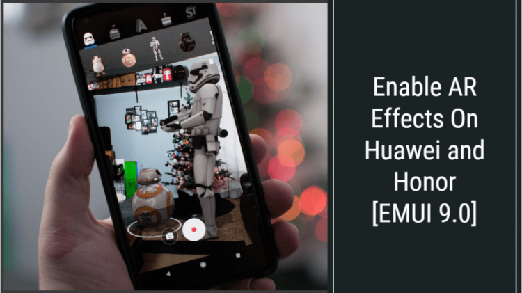 Enable AR Effects On Huawei