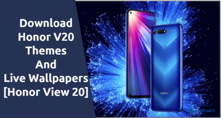 Honor V20 Themes