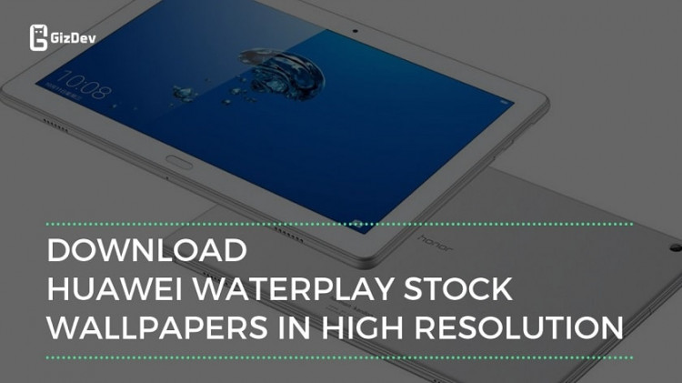 Download Huawei Waterplay Stock Wallpapers In High Resolution