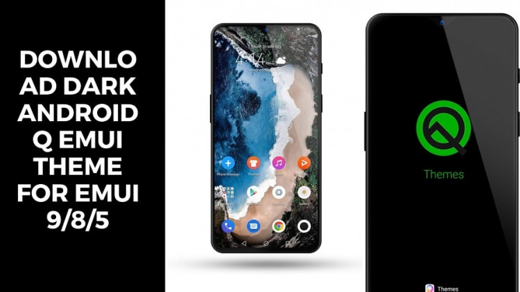 Download Dark Android Q EMUI Theme for EMUI 9/8/5