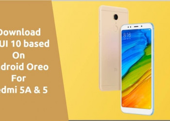 MIUI 10 based On Android Oreo For Redmi 5A & 5