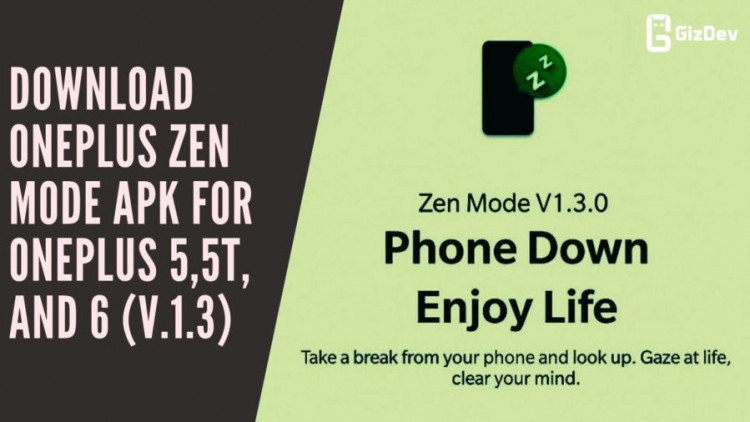 Download OnePlus Zen Mode APK For OnePlus 5,5T, and 6 (v.1.3)