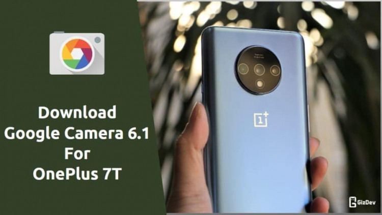 Google Camera For OnePlus 7T