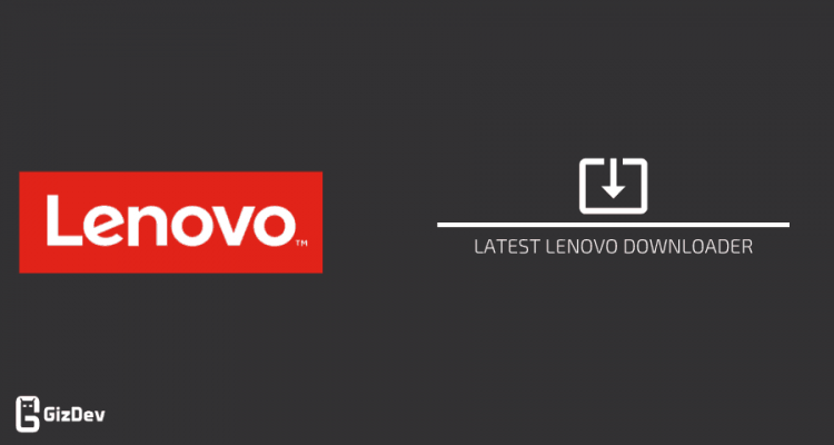 Latest Lenovo Downloader