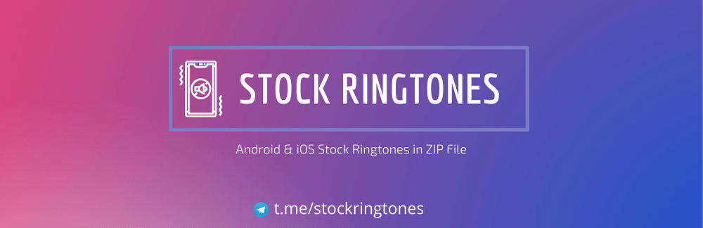 Android & iOS Stock Ringtones In ZIP File