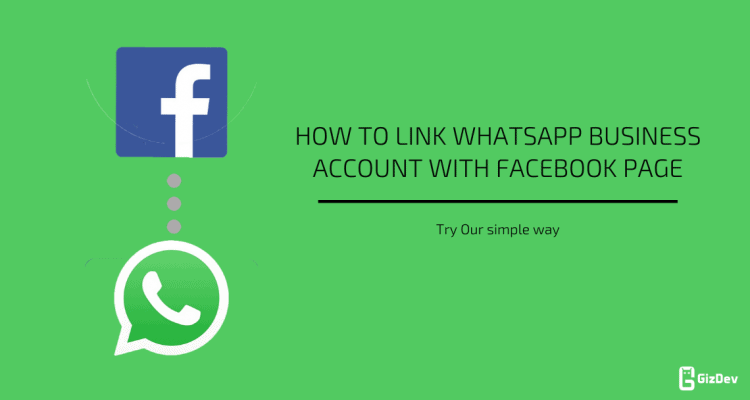 link WhatsApp Business account with Facebook page
