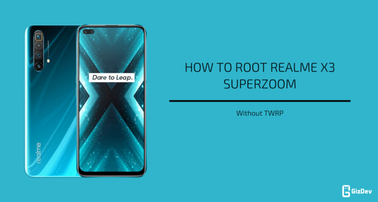 Root Realme X3 SuperZoom