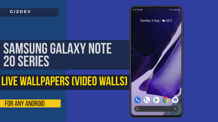 Download Samsung Galaxy Note 20 Live Wallpapers For Any