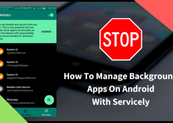 Manage Background Apps Android