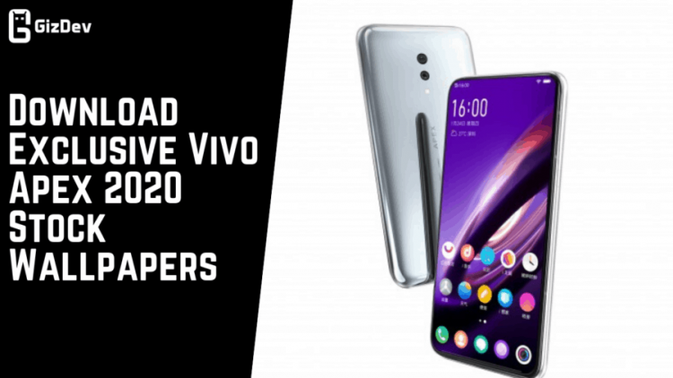 Download Exclusive Vivo Apex 2020 Stock Wallpapers