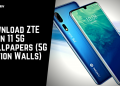 Download ZTE Axon 11 5G Wallpapers (5G Edition Walls)