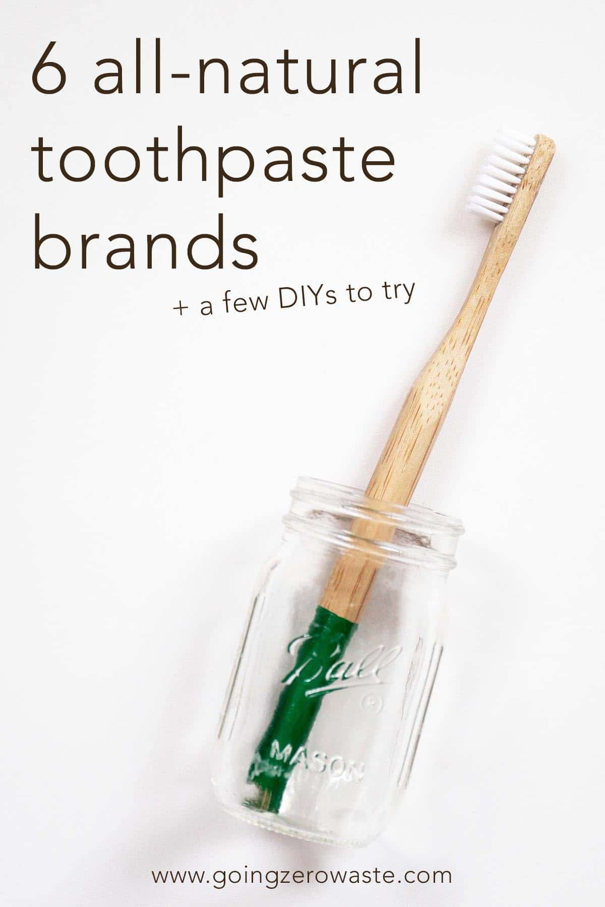 6 All Natural Toothpaste Brands Diys