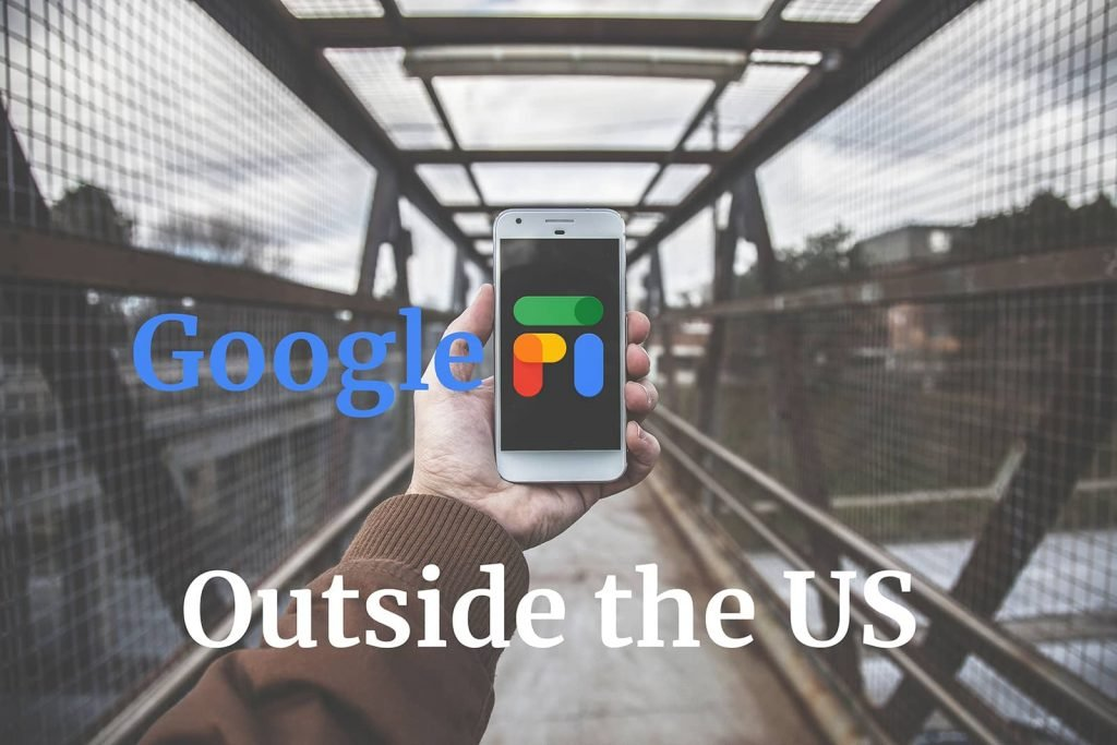 how to activate google fi outside the us 1600px 1 | graydonschwartz.com