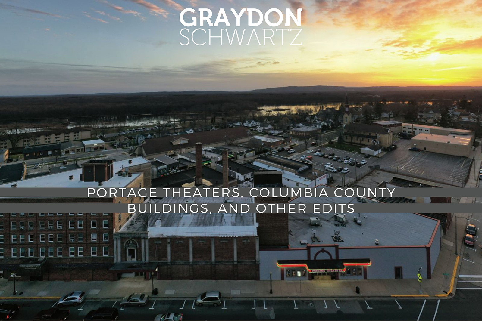 Portage Theaters, Columbia County Buildings, and Other Edits