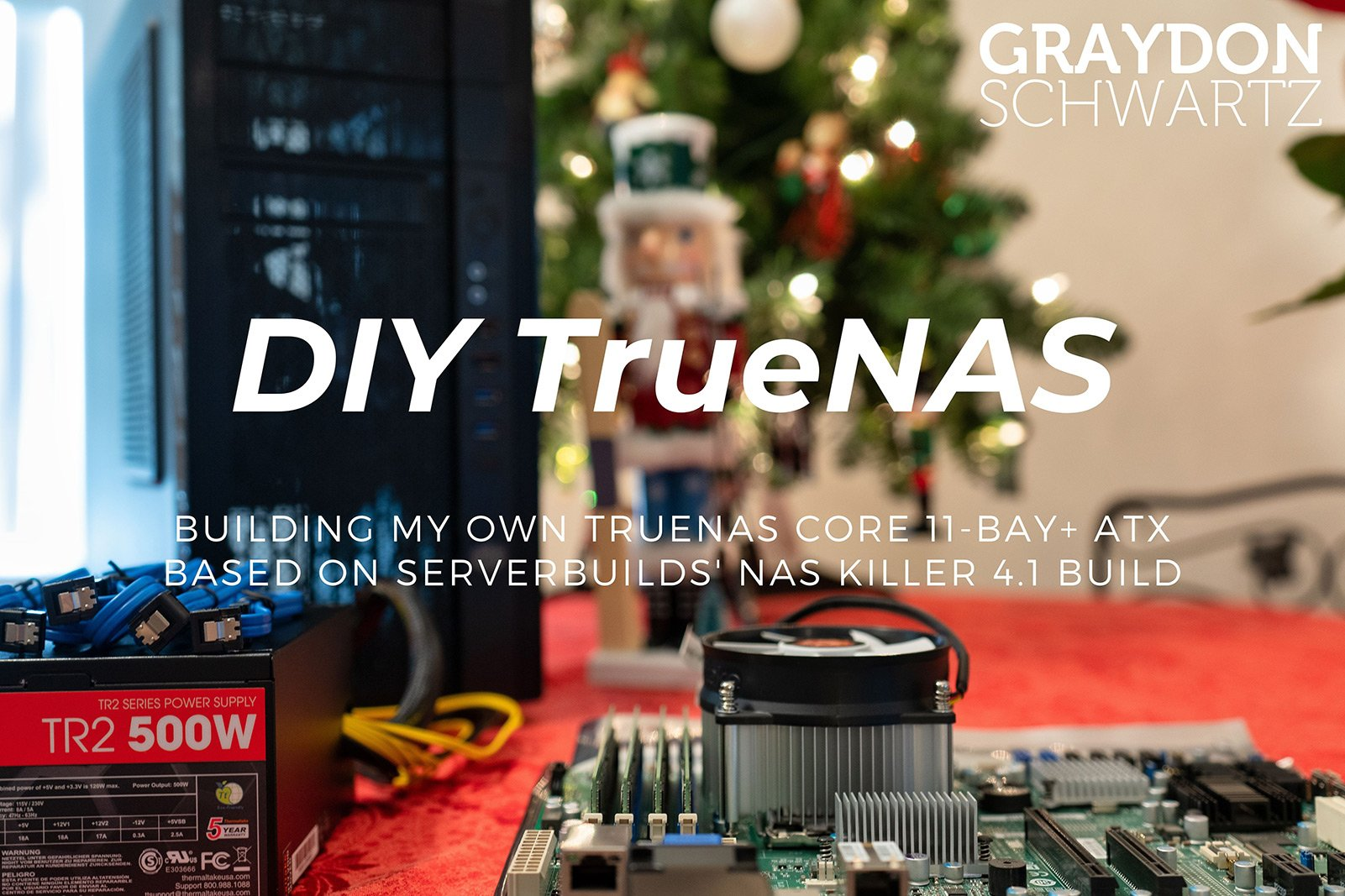 Building My Own TrueNAS Core 11-bay+ ATX Based on ServerBuilds' NAS Killer 4.1 Build