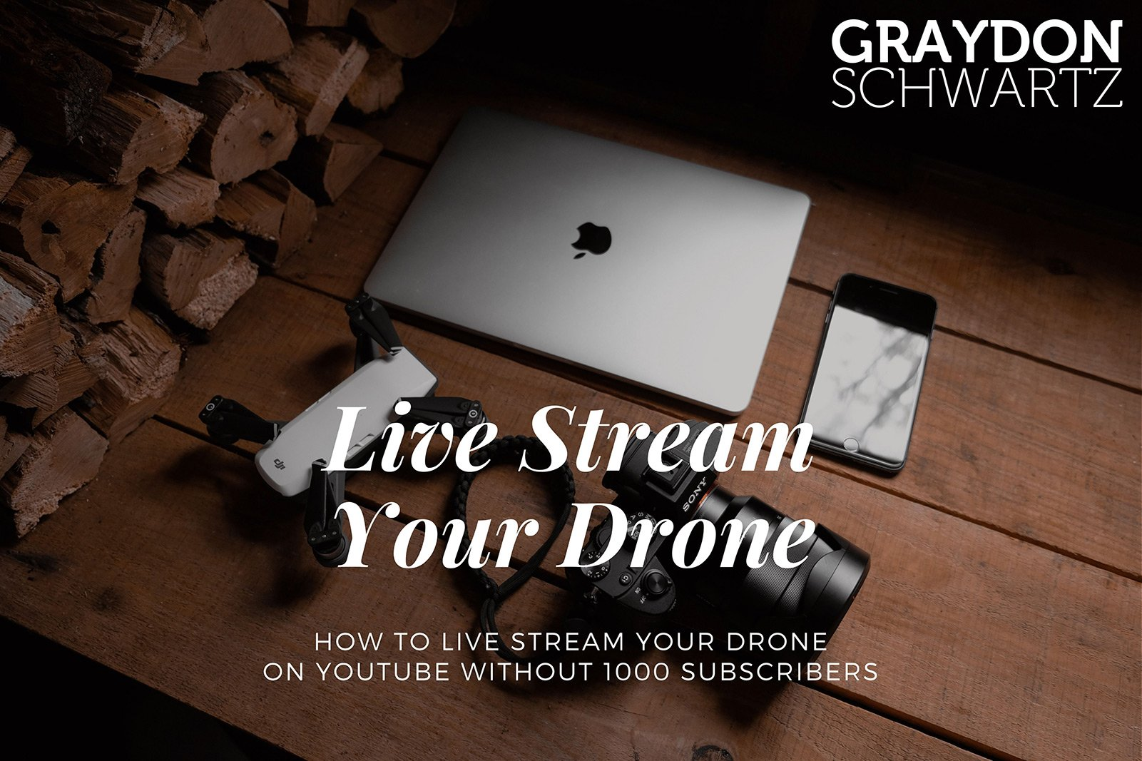 How to Live Stream Your Drone on YouTube Without 1000 Subscribers