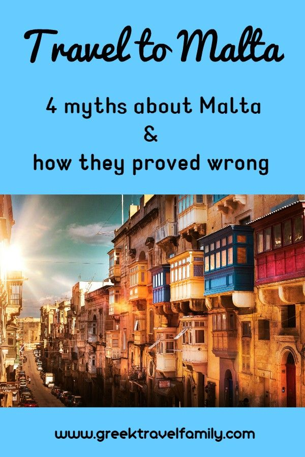 4 myths about Malta and how they proved wrong after my visit for vacation there.