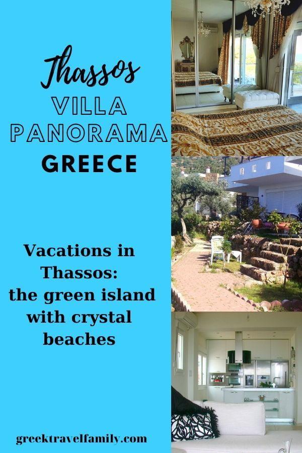 Vacations in Thasos, a green greek island with crystal beaches. Accomodation: villa panora, scala Kalirahis