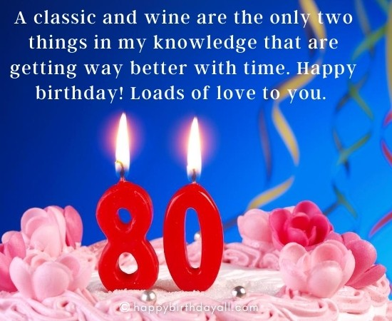 Soulful Happy 80th Birthday Wishes Messages For 80 Year Old