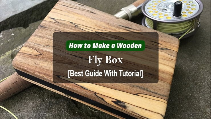 how to make a wooden fly box in detail