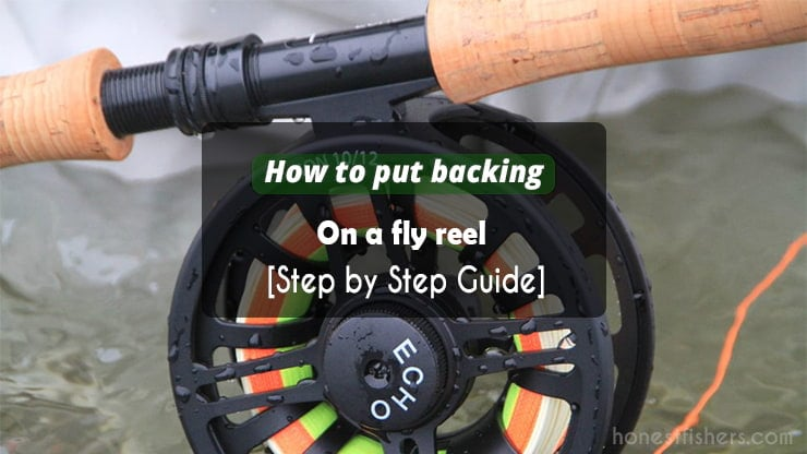 how to put a backing on a fly reel
