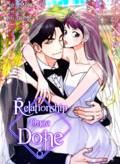 Relationship-Once-Done