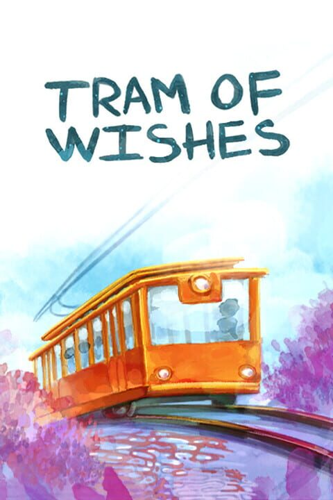 The tram of wishes
