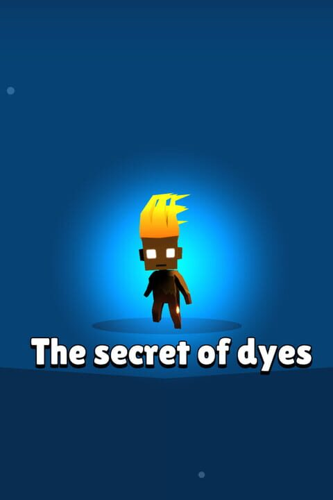 the secret of dyes