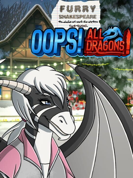 Furry Shakespeare: Oops! All Dragons!