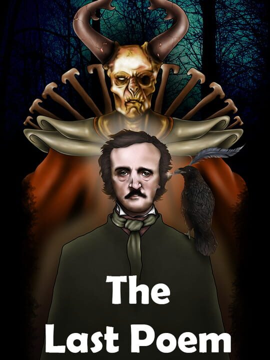The Last Poem: The Trials of Poe
