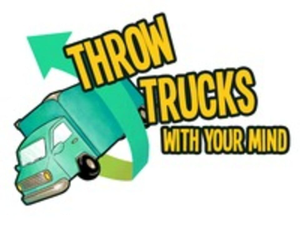 Throw Trucks With Your Mind!