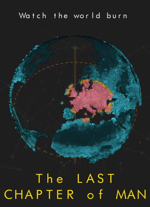 The Last Chapter of Man