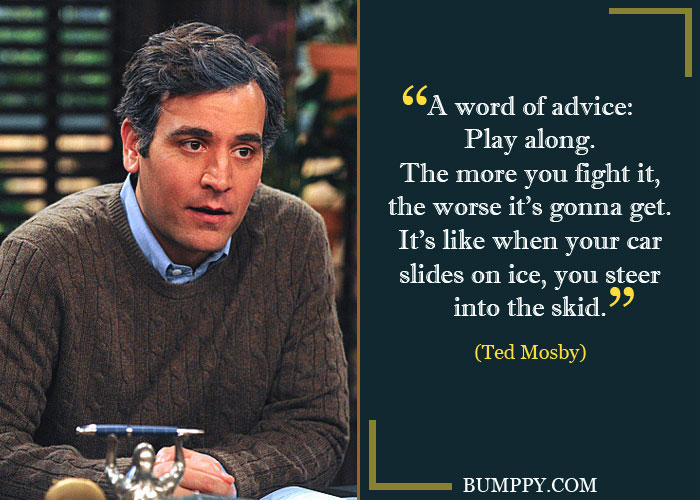 Ted Mosby Quotes 5