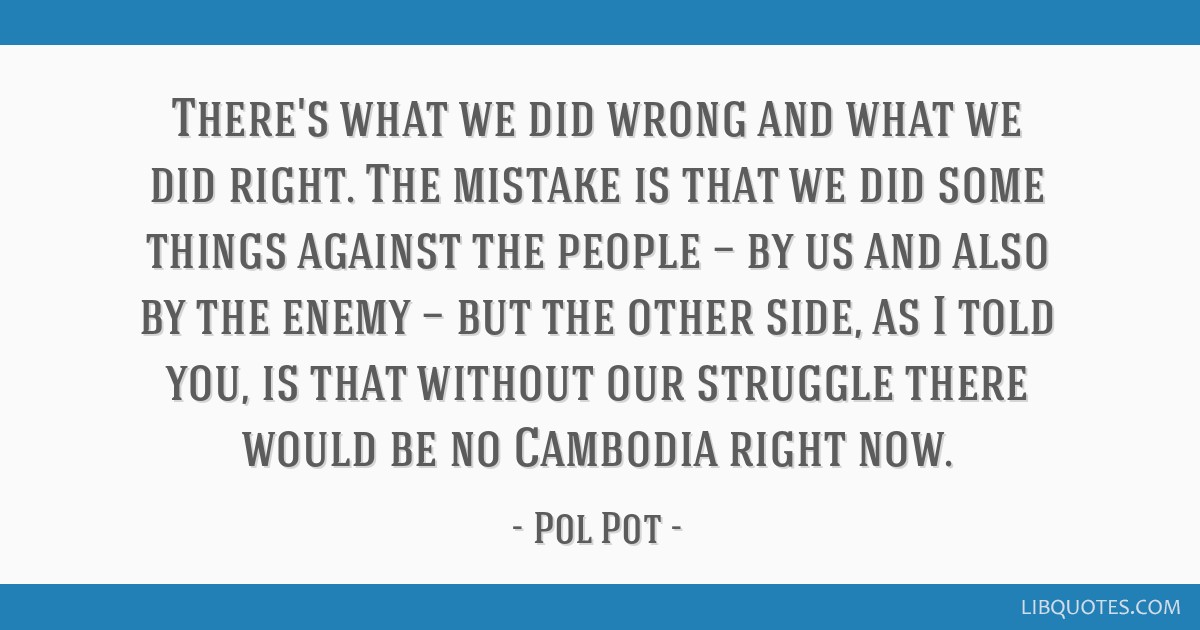 Pol Pot Quotes 5