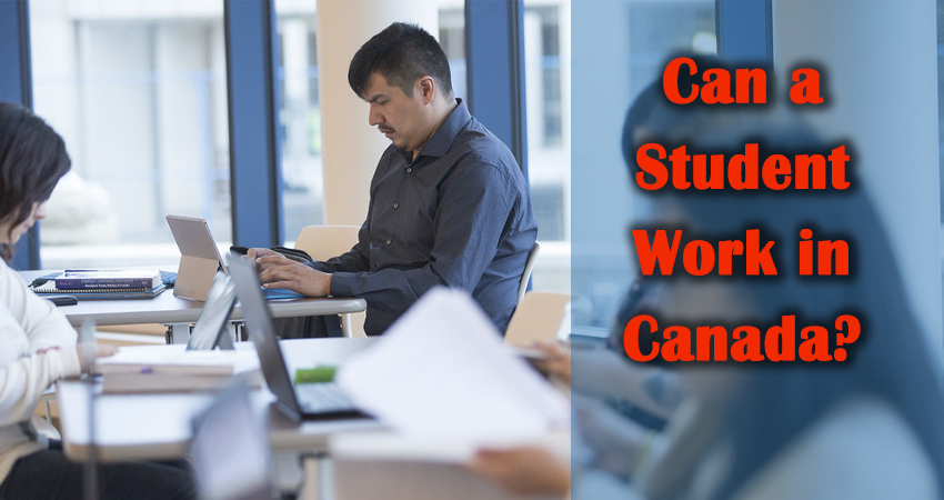 Can a Student Work in Canada?