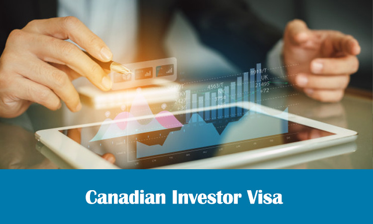 All About Canadian Investor Visa
