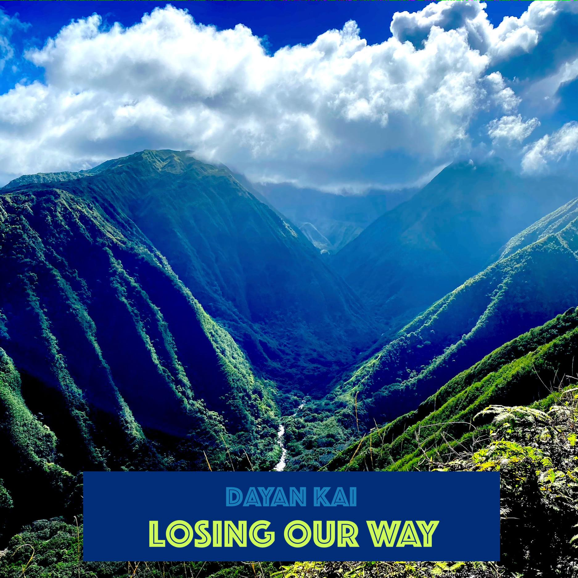 """Dayan Kai's New Single """"Losing Our Way"""" Tenderly Calls Us Home"""