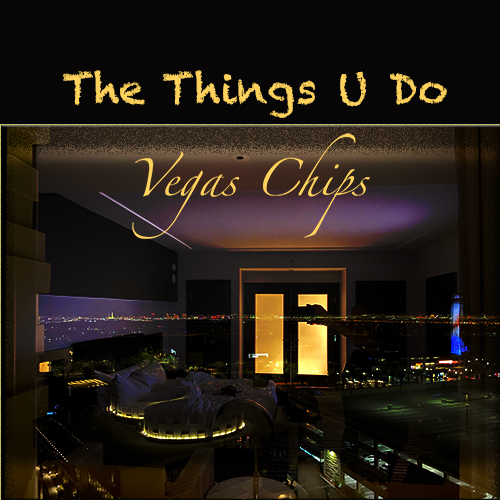 Crafting Sensual and Rhythmic Music with Infusions of Pop– Rising Artist Vegas Chips Unveils Striking New Single 'The Things U Do'