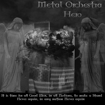 Metal Orchestra Honors Our Heroes