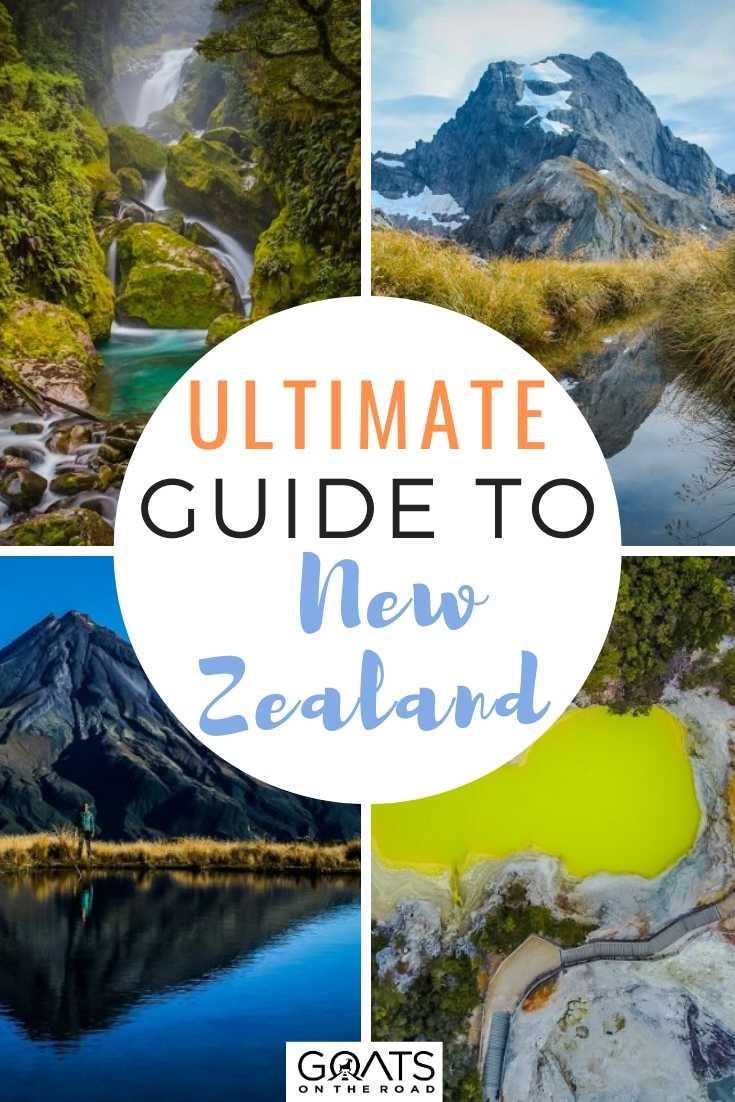 Ultimate Guide To New Zealand