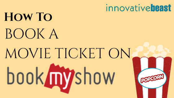 Book A Movie Ticket on BookMyShow