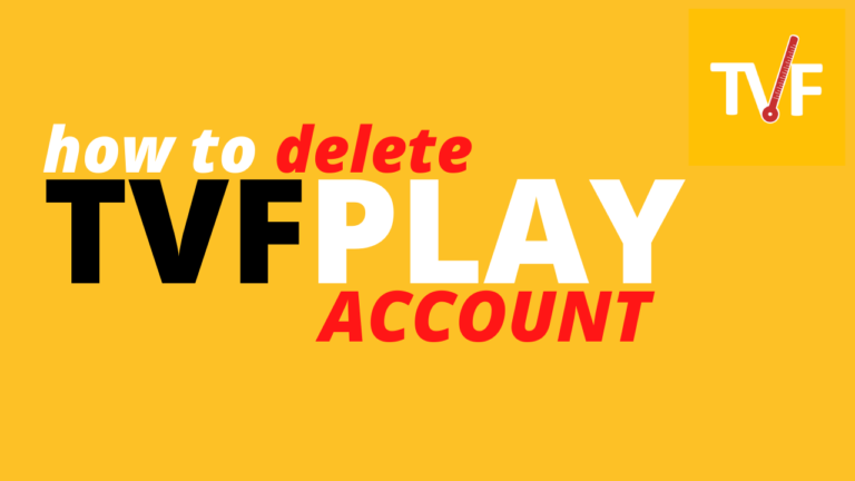 Delete TVFPlay Account