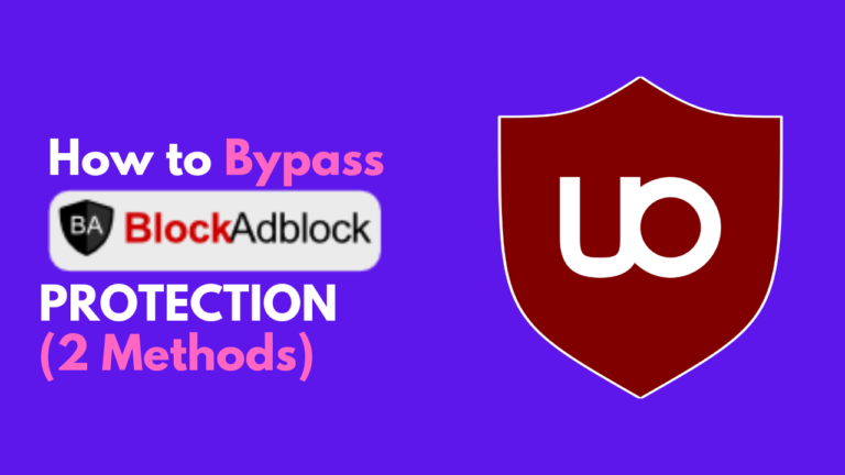 Bypass BlockAdBlock Protection